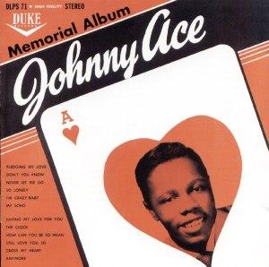Johnny Ace - Memorial Album