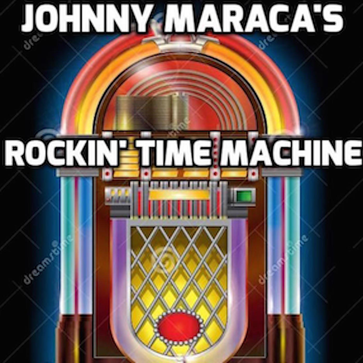 Johnny Maraca's Rockin' Time Machine » Podcasts
